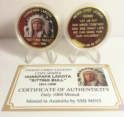 """NEW Indian Chief Seris """"SITTING BULL"""" 1 Oz Coin C.O.A. Finished in 999 24k Gold"""