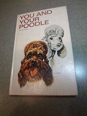 1966 book you and your poodle by Mollie Skelton
