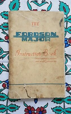 The Fordson Major Instruction Book - Tractor, Farming, Australia, Ford 1954