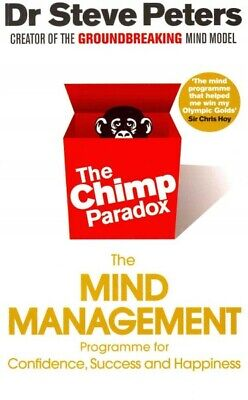 Chimp Paradox : The Acclaimed Mind Management Programme to Help You Achieve S...