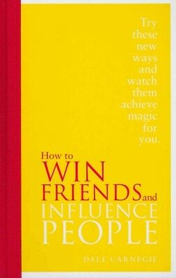 How to Win Friends and Influence People : Special Edition, Hardcover by Carne...