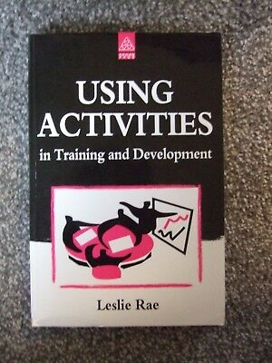 Using Activities in Training and Development by Leslie Rae