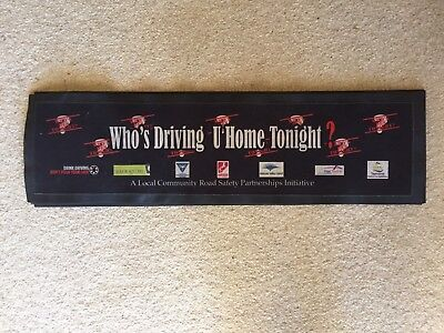 Drink Driving Safety Bar Mat Runner Beer Home Brew Pub Collectable