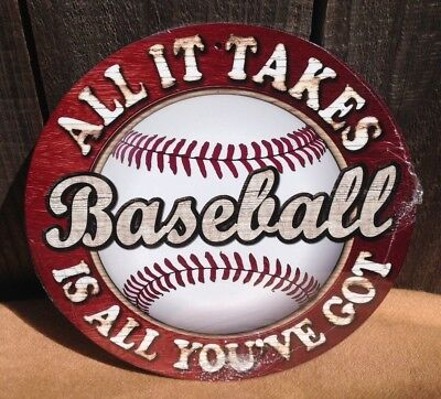 Baseball All it Takes You Got Round Metal Sign Vintage Garage Bar Decor Rustic
