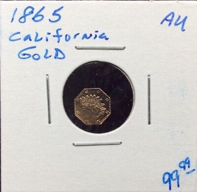1865 California Fractional Gold Coin in AU Condition