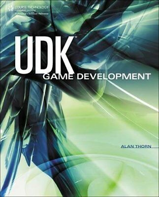 UDK GAME DEVELOPMENT By Alan Thorn **BRAND NEW**