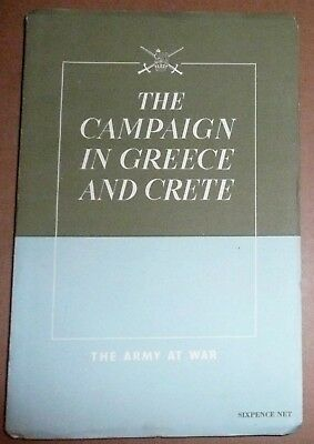 The Campaign in Greece and Crete: The Army at War WW2 book & later news article