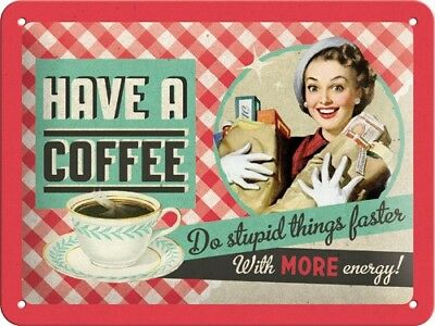 A5 Retro Embossed Tin Metal Sign 'HAVE A COFFEE' 1950's Advert Style Humour