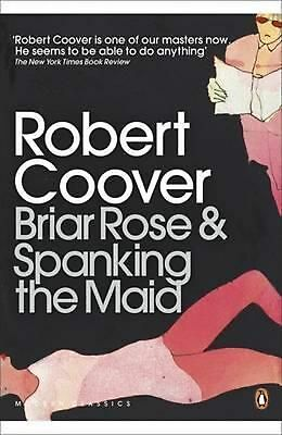 Briar Rose & Spanking the Maid by Robert Coover (English) Paperback Book