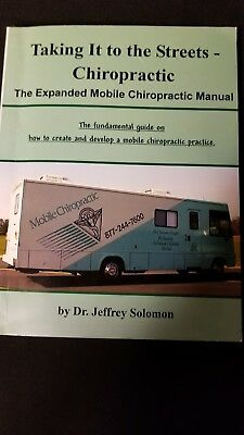 Taking it to the streets- Mobile Chiropractic How to manual. Chiro Jeff Solomon