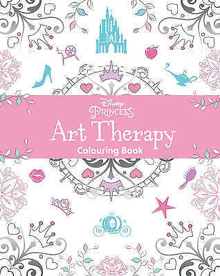 Disney Princess Art Therapy Colouring Book BRAND NEW BOOK (Paperback 2016)