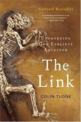 LINK: UNCOVERING OUR EARLIEST ANCESTOR By Colin Tudge **BRAND NEW**