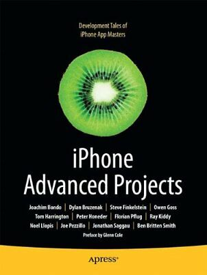 IPHONE ADVANCED PROJECTS (BOOKS FOR PROFESSIONALS BY By Dylan Bruzenak BRAND NEW