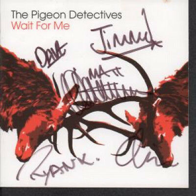 PIGEON DETECTIVES Wait For Me SLEEVE 2007 CD Sleeve Fully Signed By The Band -
