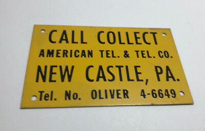 Vintage American Tel & Tel Co Metal Sign New Castle Pa Tel oliver 4-6649 Nice!