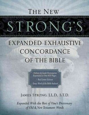 New Strong's Exhaustive Concordance of the Bible, Hardcover by Strong, James,...
