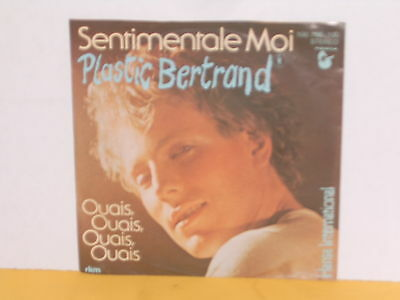 "Single 7"" - Plastic Bertrand - Sentimentale Moi"