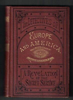 The Detectives of Europe and America Celebrated Cases Illustrated 1880 Crime