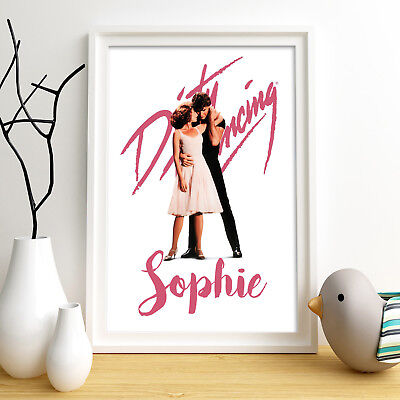 DIRTY DANCING Personalised Poster A4 Print Wall Art Custom Name✔ Fast Delivery✔