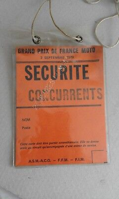 Motociclismo Grand Prix De France Moto 1979 Pass Securite / Concurrents .