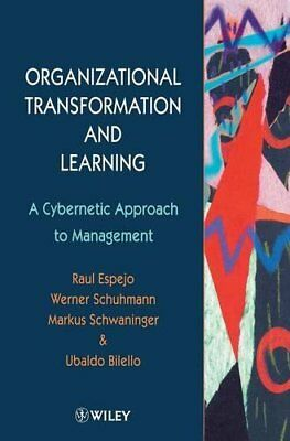 ORGANIZATIONAL TRANSFORMATION AND LEARNING: A CYBERNETIC APPROACH By Werner NEW