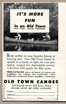 1950 Print Ad Old Town Canoes More Fun Made in Old Town,Maine