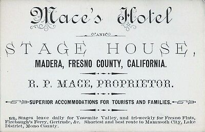 Fine 1880 TRADE CARD Mace's Hotel & Stage Stop on the Medera road to Yosemite.