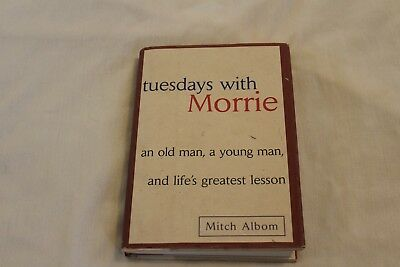 Tuesdays with Morrie : An Old Man, a Young Man, and Life's Greatest Lesson by M…