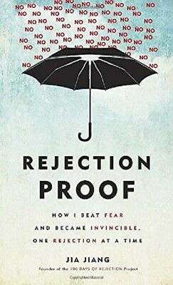 Rejection Proof - How I Beat Fear and Became Invincible by Jia Jiang E-B00K