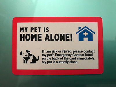 My Dog Is Home Alone - Emergency Dog Cat Pet Id Wallet Card - Sharpie Friendly