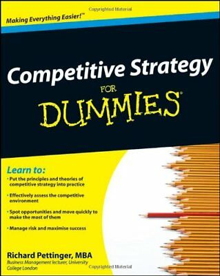 COMPETITIVE STRATEGY FOR DUMMIES By Richard Pettinger **BRAND NEW**