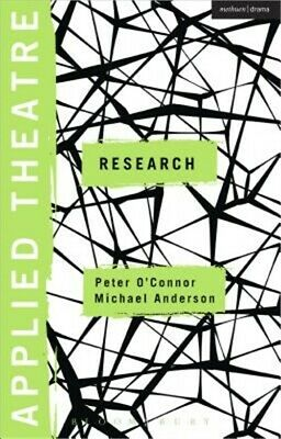 Applied Theatre: Research: Radical Departures (Paperback or Softback)
