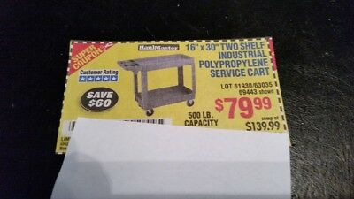 "Harbor Freight Tools coupon .. 16"" x 30"" Industrial Service Cart .. Coupon Only"