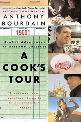 Cook's Tour : Global Adventures in Extreme Cuisines, Paperback by Bourdain, A...