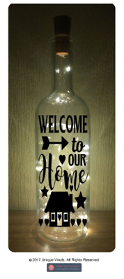 Light Up bottle Sticker - Welcome to our Home - Vinyl Sticker DIY Home Decor
