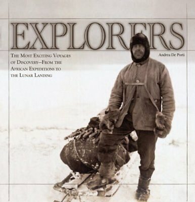 EXPLORERS: MOST EXCITING VOYAGES OF DISCOVERY - FROM AFRICAN By Andrea De NEW