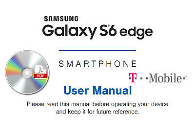 Samsung Galaxy S6 Edge G925T Smartphone Phone T-mobile User Manual Guide CD