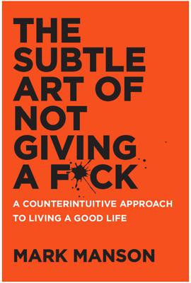 The Subtle Art of Not Giving a F*ck. MARK MANSON. EPUB