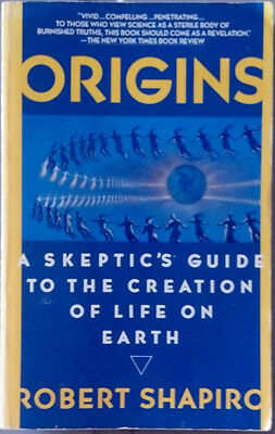 Origins : A Skeptic's Guide to the Creation of Life on Earth by Robert...