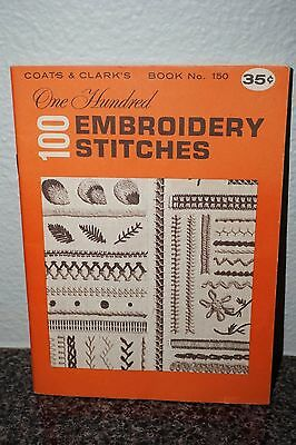 VTG. 1964 Coats & Clarks One Hundred (100) Embroidery Stitches Book 150-B