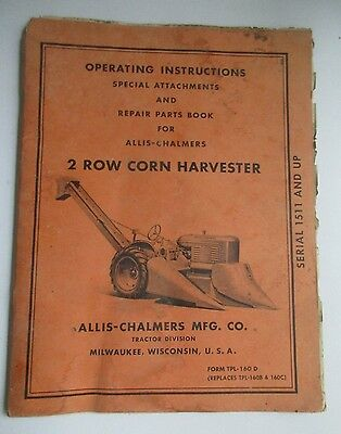 Allis-Chalmers 2 Row Corn Harvester  Serial 1511 & Up Manual/1 Supplement Page