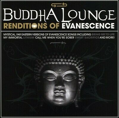 Buddha Lounge Renditions Of Evanescence - Evanescence Tribute (2010, CD NEUF)