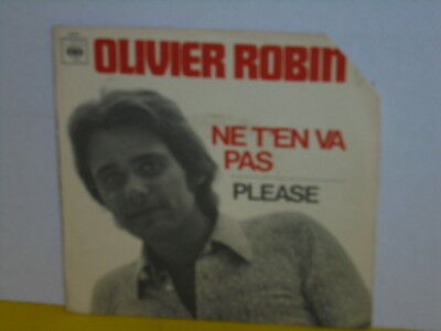 "Single 7"" - Olivier Robin - Ne T'en Va Pas"