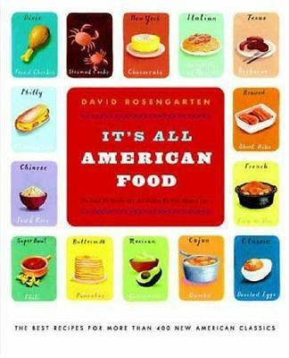 It's All American Food : The Best Recipes for More Than 400 New American Classic