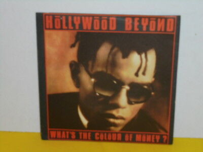 """Single 7"""" - Hollywood Beyond - What's The Colour Of Money"""