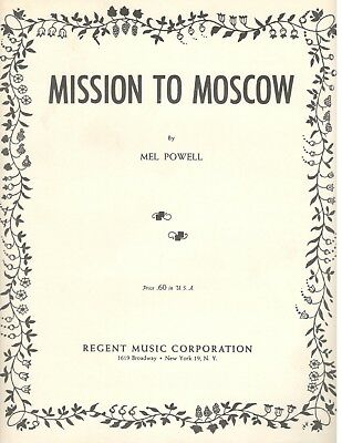 "Mel Powell ""mission To Moscow"" Sheet Music-1942-Rare-Brand New-Mint Condition!!"