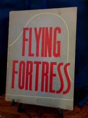 Vtg WW2 WWII Boeing Book Flying Fortress B-17 Bomber Plane Aviation T. Collison