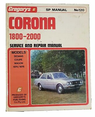 Gregorys Toyota Corona 1800-2000 1974-1976 Service and Repair Manual