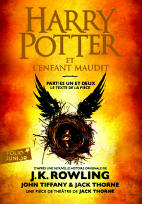 HARRY POTTER**NEUF 2018**Harry Potter et l'enfant maudit:parties un et deux**V.8