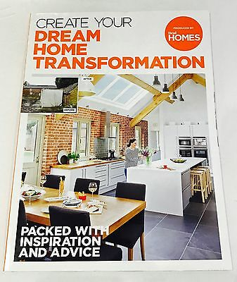 CREATE YOUR DREAM HOME TRANSFORMATION - Real HOMES SPECIAL BOOKAZINE